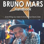Bruno Mars the Handbook