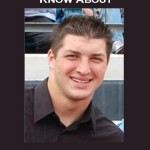 Tebow EVERYTHING YOU WANT TO KNOW
