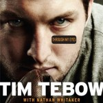 Tebow THROUGH MY EYES