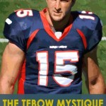 Tebow TEBOWS MYSTIQUE